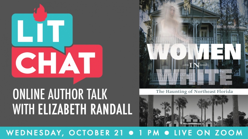 Lit Chat Women in White with Elizabeth Randall at Jacksonville Public Library