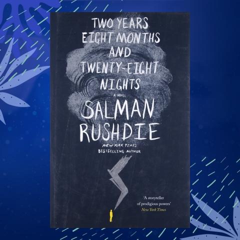 Two Years Eight Month And Twenty Eight Nights Salman Rushdie