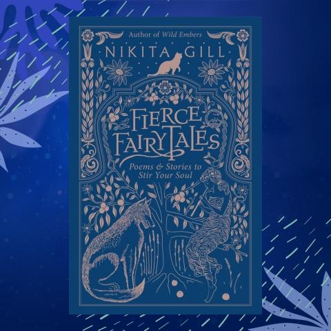 Fierce Fairytales Nikita Gill