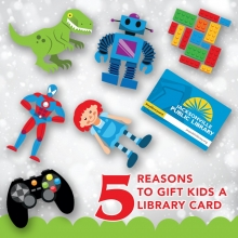 5 reasons to gift kids a library card