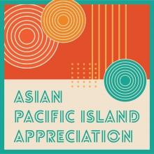 Asian Pacific Island Appreciation