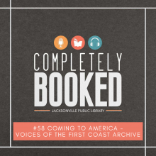 Completely Booked - Voices of the First Coast Archives