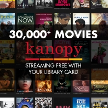 thirty thousand plus streaming movies through Kanopy courtesy of the Jacksonville Public Library
