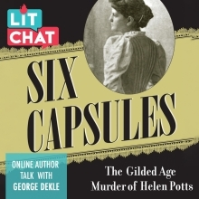 Six Capsules Lit Chat with George Dekle