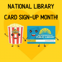 National Library Card Signup Month, September, Jacksonville Public Library, Free Popcorn at Sunray Cinema
