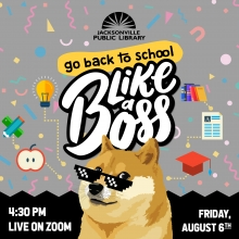 Teens: Go Back to School Like a Boss Live on Zoom Friday August 6 at 4:30pm
