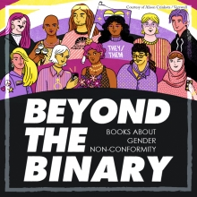 Beyond the Binary: Books about Gender Non-Conformity