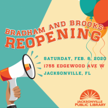 Bradham and Brooks Branch Library, Reopening Saturday Feb. 8 2020, Jacksonville Public Library