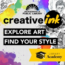 Creative ink. Explore art. Find your style. Part of Library Academy.