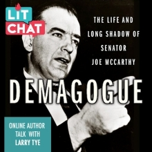 Demagogue Lit Chat with Larry Tye