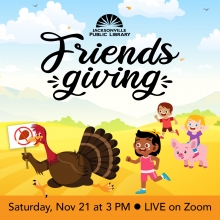Friendsgiving With Jacksonville Public Library