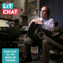 Lit Chat With Michael Ray Fitzgerald