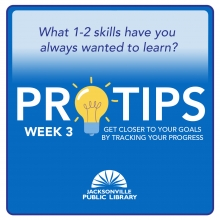 Pro Tips Week 3: Get closer to your goals by tracking your progress