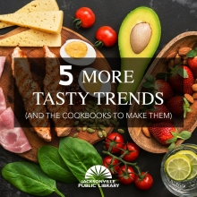 5 More Tasty Trends Blog