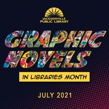 Graphic Novels in Libraries Month July 2021