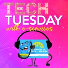 Tech Tuesday with Jacksonville Public Library