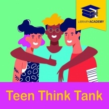 Teen Think Tank Academy
