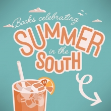 Books celebrating Summer in the South