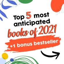 Top 5 most anticipate books of 2021 + a bestseller