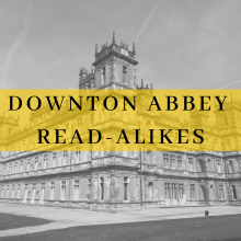 Downton Abbey Read-Alikes