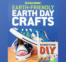 Storytime DIY: Earth Friendly Earth Day Crafts by Victoria Thompson