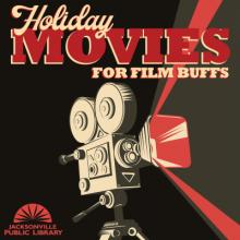 Holiday Movies, Indie Holiday Movies, Alternative Holiday Movies, Indie Films, Film Buffs
