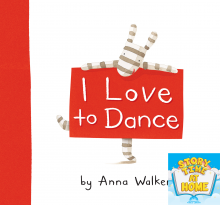 I Love to Dance by Anna Walker