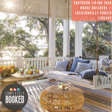 Southern Living Idea House, Southern Living Magazine, Riverside Homes, Jacksonville Public Library, Completely Booked Podcast