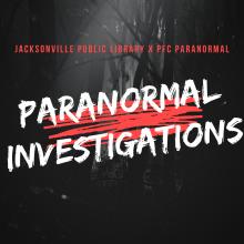 paranormal investigations, paranormal investigations jax, Jacksonville public library, ghost hunters