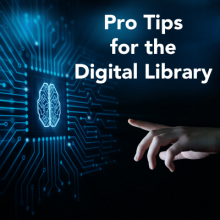 pro tips for the digital library
