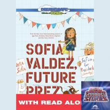 Supercharged Stories: Sofia Valdez Future Prez