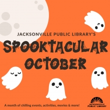 Spooktacular October at Jacksonville Public Library, Jacksonville Public Library, Halloween Events, Halloween Activities, Halloween Movies