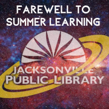 Farewell to Summer Learning Jacksonville Public Library logo