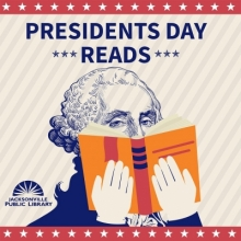 Presidents Day Reads, Presidents Day, Jacksonville Public Library