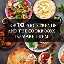 Top 10 Food Trends and The Cookbooks To Use To Make Them