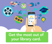 Get The Most Out Of Your Library Card