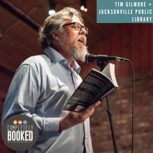 Tim Gilmore, Jacksonville Public Library, Completely Booked, Jacksonville History, JaxPsychoGeo, Channeling Anna Fletcher, Jacksonville Writers
